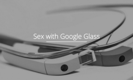 Sex with Glass app lets you do the deed while viewing it from every angle [NSFW]