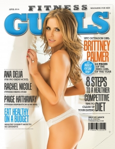 Brittney Palmer1 - Brittney Palmer incredibly sexy for Fitness Gurls Magazine
