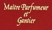 Maitre parfumeur et Gantier