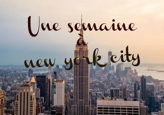 Planning pour une semaine à New York