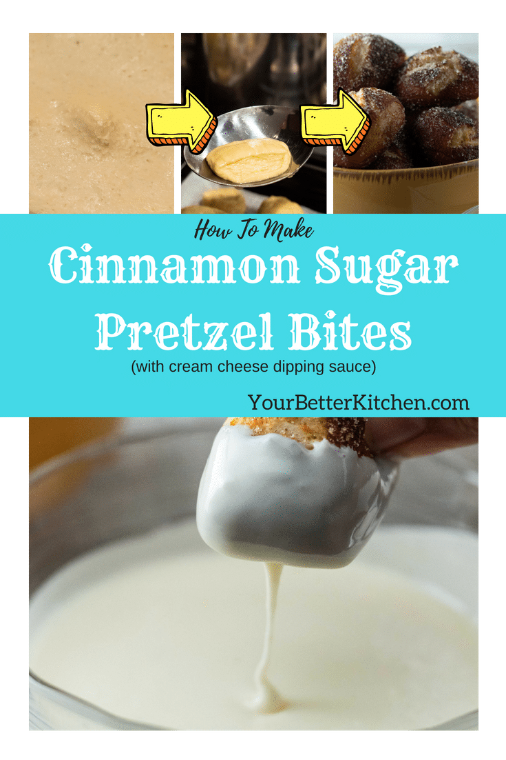 Pin for Cinnamon Sugar Pretzel Bites with cream cheese dipping sauce