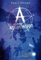 a-comme-association,-tome-1---la-pale-lumiere-des-tenebres-69713-250-400