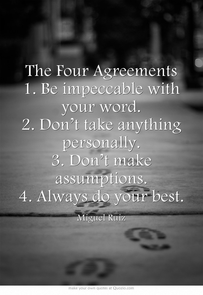 Motivational Moments The Four Agreements Your Biz Rules
