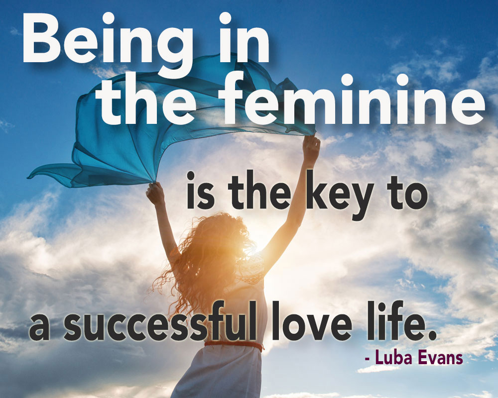 Feminine Magic with Luba Evans (Video)