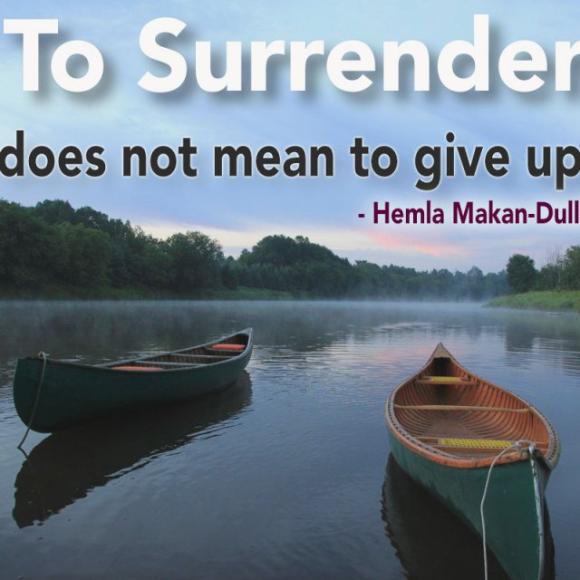 The Power of Surrendering