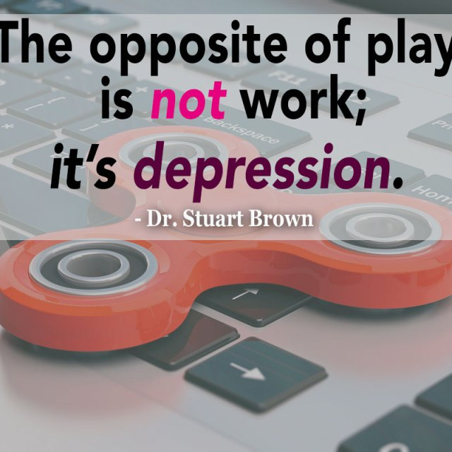The opposite of play is not work