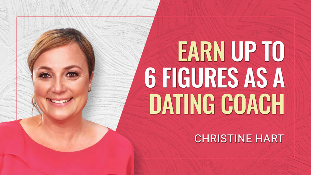 Earn Up to 6 Figures as a Dating Coach