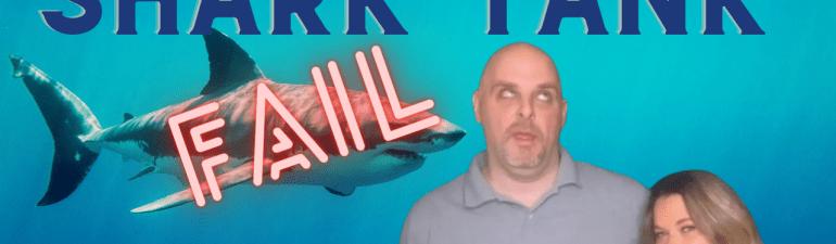 shark tank fail