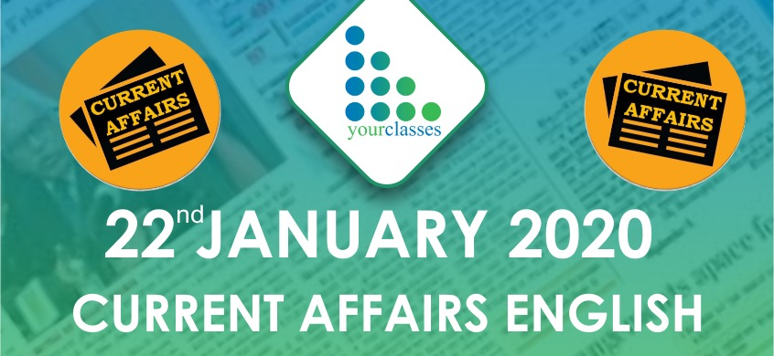 22 Jan Current Affairs in English