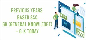previous years based ssc gk