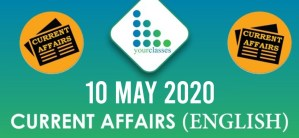 10 May, Current Affairs 2020 in English