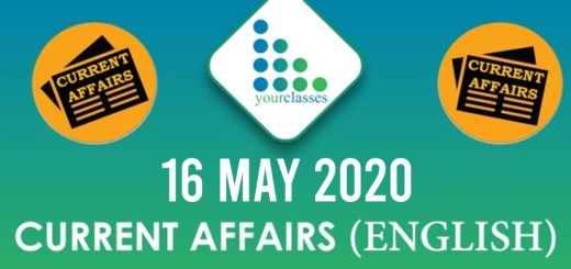 16 May, Current Affairs 2020 in English