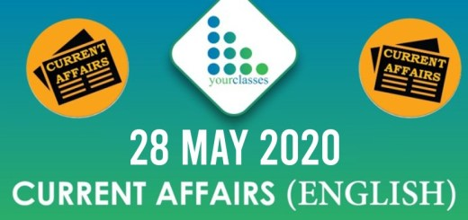 28 May, Current Affairs 2020 in English