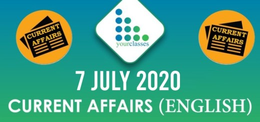 7th July Current Affairs 2020 in English
