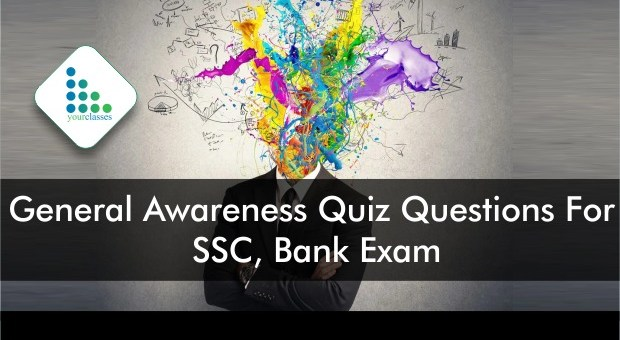 General Awareness Quiz Questions For SSC