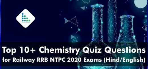 Top 10+ Chemistry Quiz Questions for Railway RRB NTPC 2020 Exams (Hind/English)