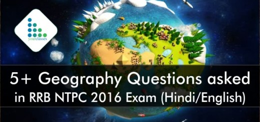 5+ Geography Questions asked in RRB NTPC 2016 Exam (Hindi/English)