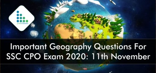 Important Geography Questions For SSC CPO Exam 2020: 11th November