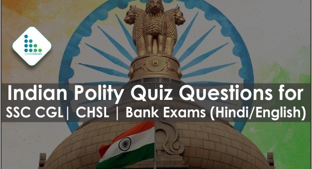 Indian Polity Quiz Questions for SSC CGL  CHSL   Bank Exams (Hindi/English)