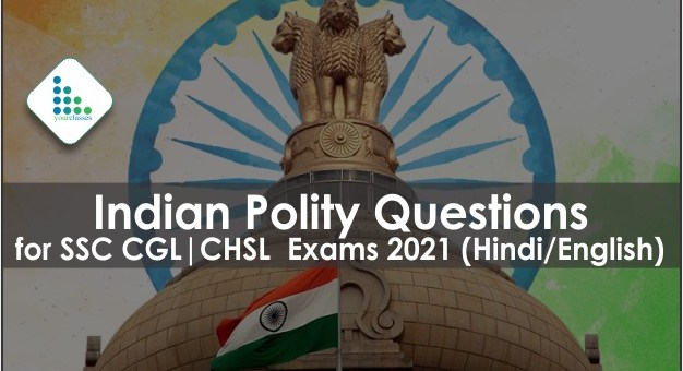 Indian Polity Questions for SSC CGL| CHSL Exams 2021 (Hindi/English)