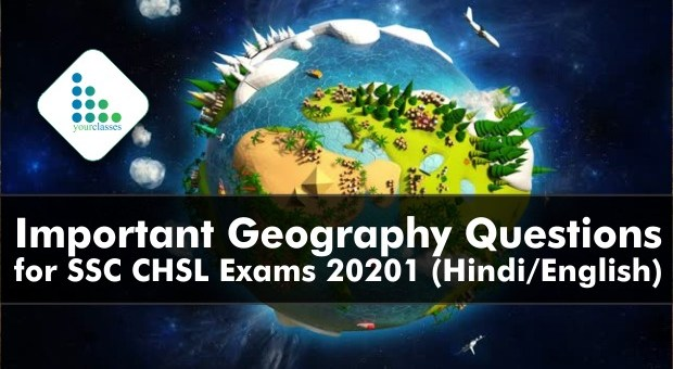 Important Geography Questions for SSC CHSL Exams 20201 (Hindi/English)