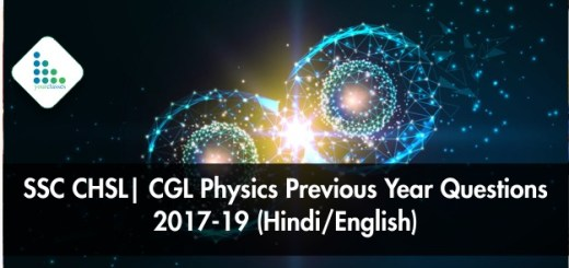 SSC CHSL Physics Previous Year Questions 2017-19 (Hindi/English)