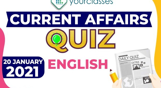 Daily Current Affairs 20th January 2021 in English