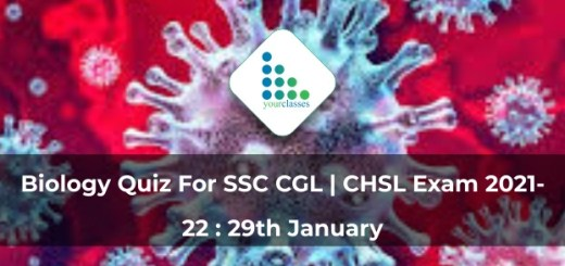 Biology Quiz For SSC CGL | CHSL Exam 2021-22 : 29th January