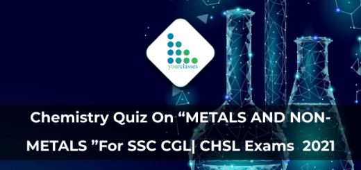 "Chemistry Quiz On ""METALS AND NON-METALS ""For SSC CGL