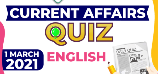Daily Current Affairs 1 March 2021 English