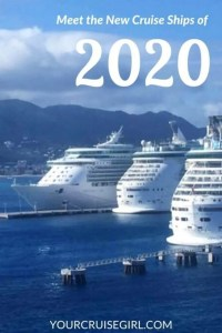 Pinterest Image for Meet the New Cruise Ships of 2020