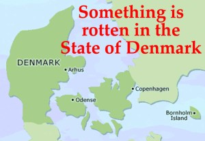 something is rotten in rhe state of denmark