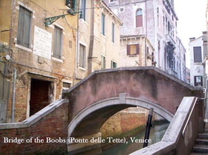 "Venetian bridge named ""Bridge of the Boobs"" (Ponte delle Tette)"