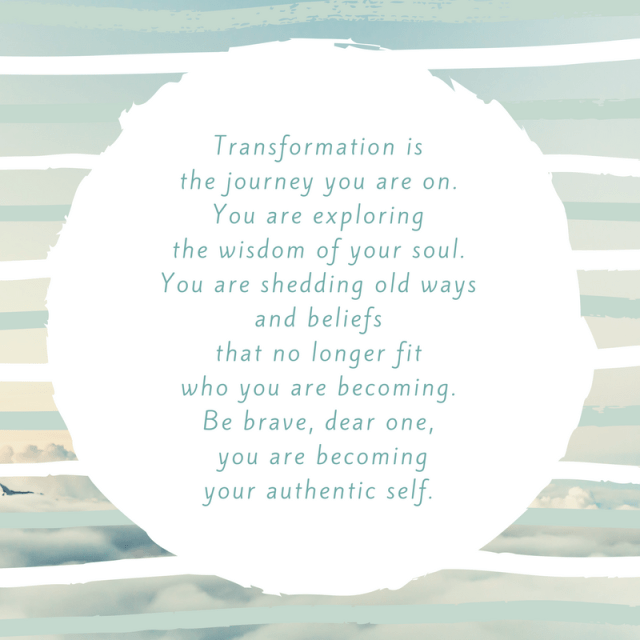 Transformation-is-the-journey-you-are-on.-You-are-exploring-the-wisdom-of-your-soul.png?resize=640%2C640