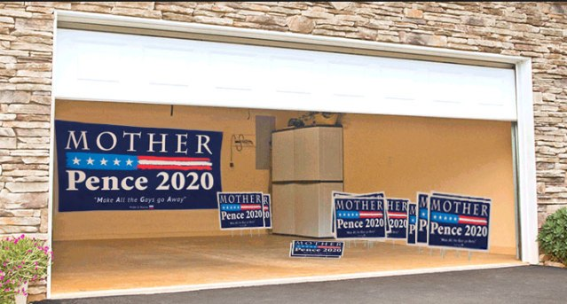 Breaking: 'Mother-Pence 2020' Campaign Signs Spotted in Mike Pence's Garage