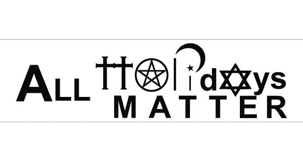 All Holidays Matter Symbols Sticker