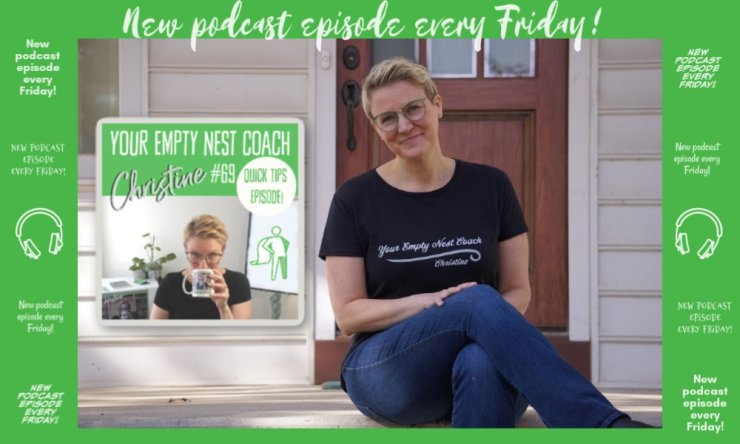 69: Quick Tips, Your Empty Nest Coach Getting Help with Beauty & Less Guilt with College Majors and School Breaks Featuring 5 Kilo Traveller, Deirdre Dolan Nesline, Jo Davies, Rachel Lankester & Katy Oliveira