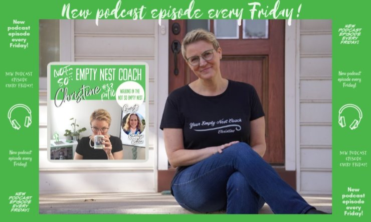 83: Carolyn Cohen Wellness While Walking in the Not So Empty Nest