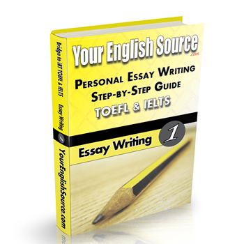 Personal Essay Writing for TOEFL and IELTS writing sections.