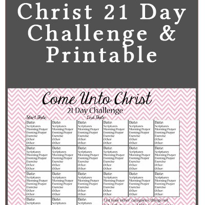 Come Unto Christ 21 Day Challenge