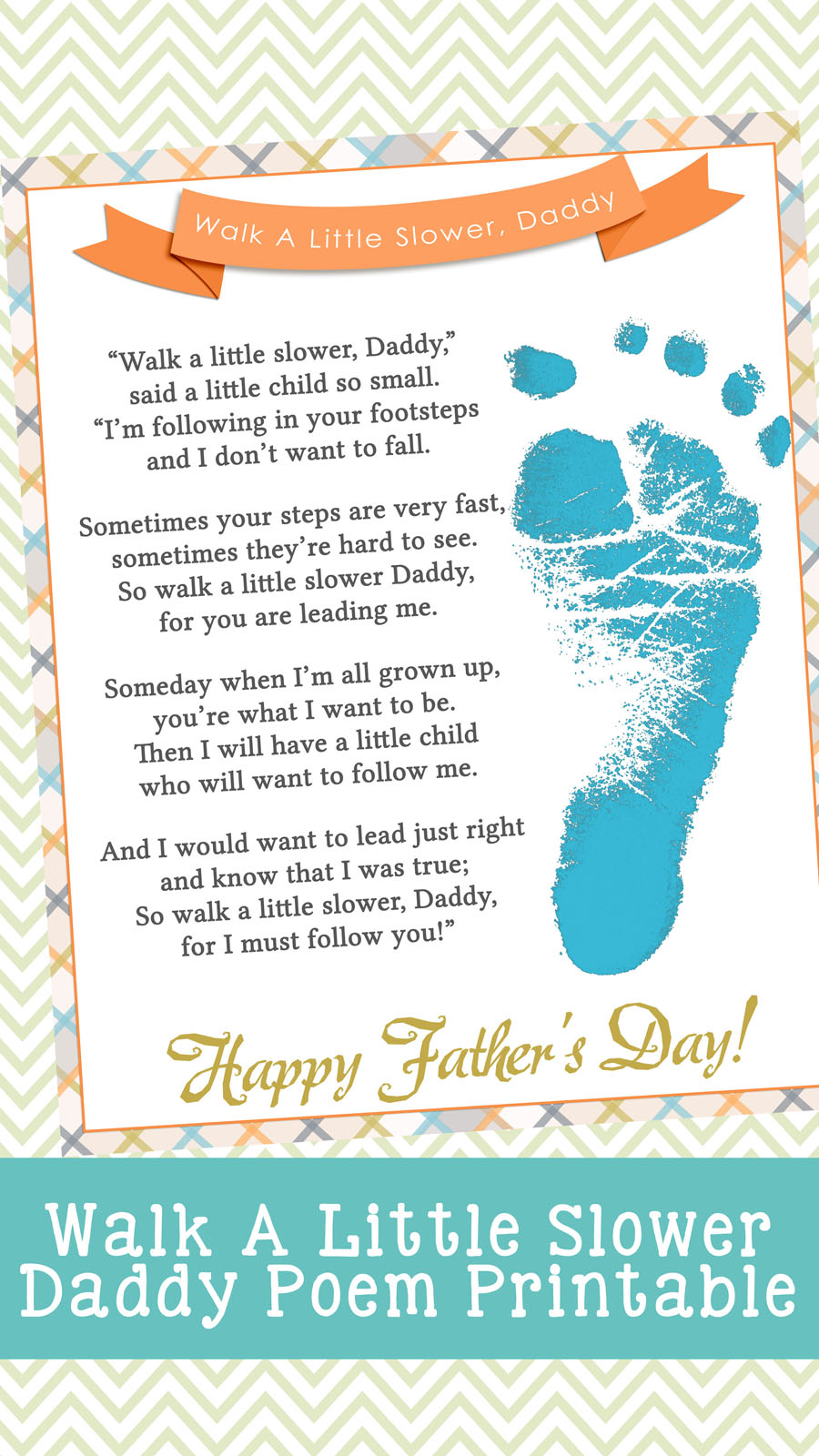picture about Footprints Poem Printable named Wander A Small Slower Daddy Fathers Working day Printable - Your
