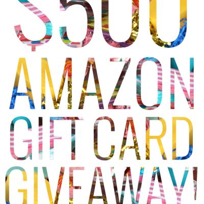$500 Amazon Gift Card Giveaway!