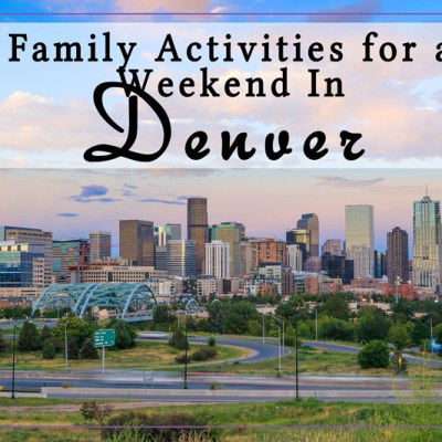 A Family Weekend In Denver