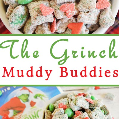 The Grinch Muddy Buddies