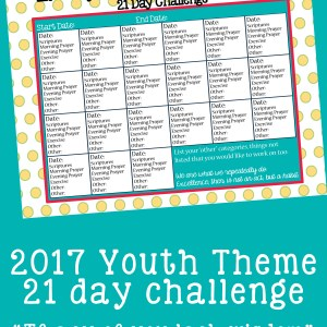 2017 Youth Theme 21 Day Challenge Printable