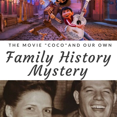 "How the Movie ""Coco"" Reflected Our Own Family History Mystery"
