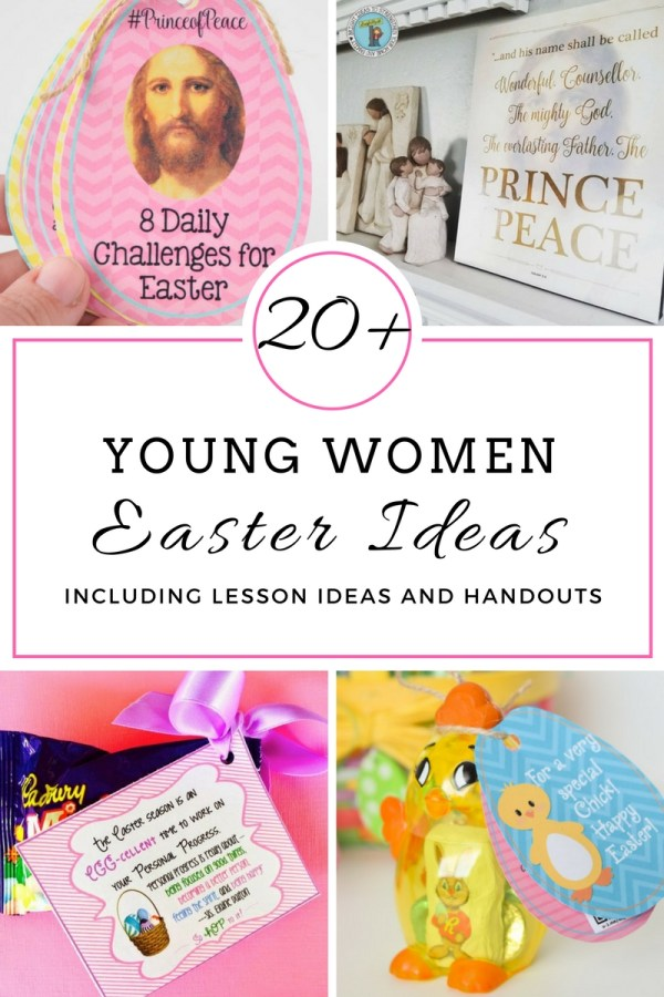 20+ Young Women Easter Ideas including lesson ideas and handouts