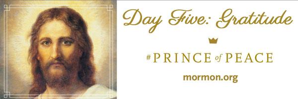 Prince of Peace Day Five Gratitude