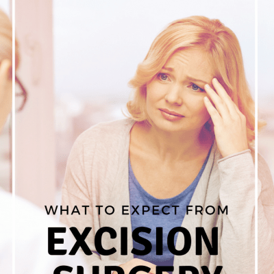 What To Expect from Excision Surgery for Endometriosis