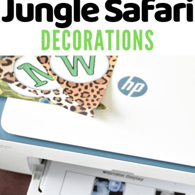 Jungle Safari Printables for Classroom & Home
